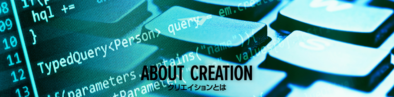 ABOUT CREATION